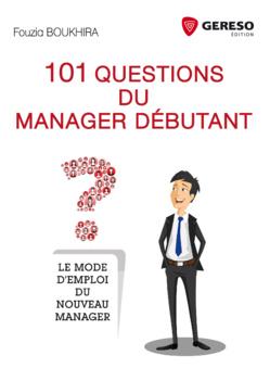 101 questions du manager débutant