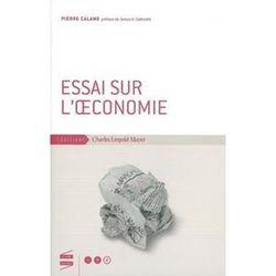 Pierre Calame, Essai sur l'œconomie, 2009