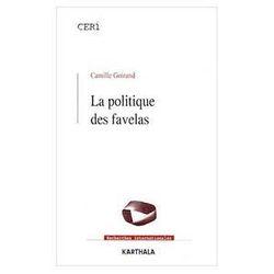 Camille Goirand, La politique de favelas, 2000