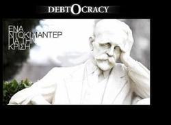 """""""Debtocracy"""" : la gouvernance par la dette"""