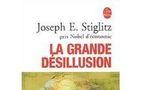 Joseph Stiglitz, La Grande Désillusion, 2003
