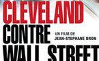 Cleveland versus Wall Street : un procès imaginaire pour des souffrances réelles