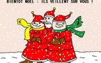 Bientôt Noël : ils veillent sur nous !