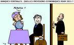 Banques Centrales : quelles prévisions pour  2011 ?