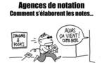 Les agences de notation et leur pouvoir de nuisance